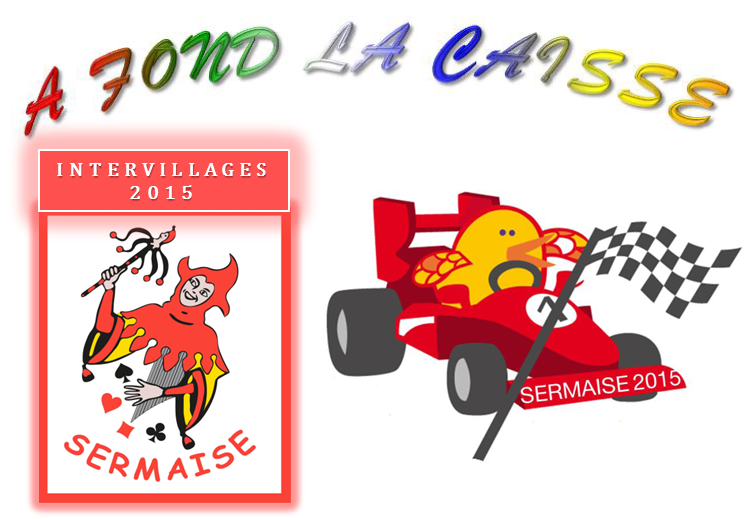 Intervillages 2015 - 30 & 31 Mai 2015 à SERMAISE
